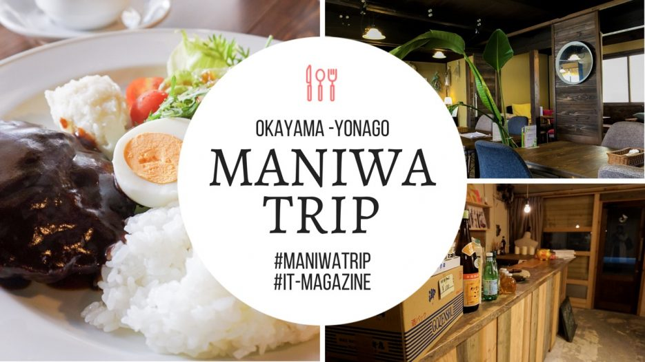 MANIWA TRIP